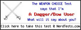The Weapon Choice Test -- Create and Take a Fun Test @ NerdTests.com's User Tests!