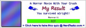 A Horror Movie With Your Crush -- Make and Take a Fun Test @ NerdTests.com's User Tests!