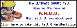 The Ultimate Naruto Test -- Create and Take a Fun Quiz @ NerdTests.com's User Tests!