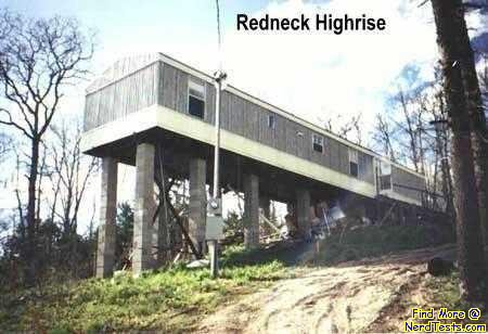 NerdTests.com - Redneck Hi-Rise