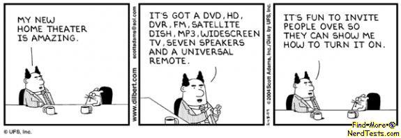NerdTests.com - Dilbert: Entertainment Center